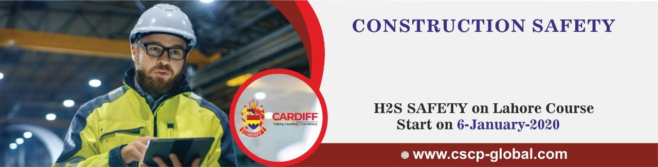 Construction Safety, H2S Safety 06 january 2020